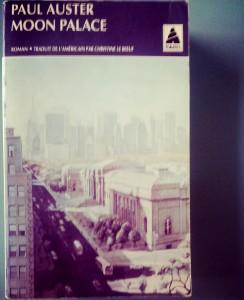 Paul Auster, Moon Palace, 1989. Un livre de chevet