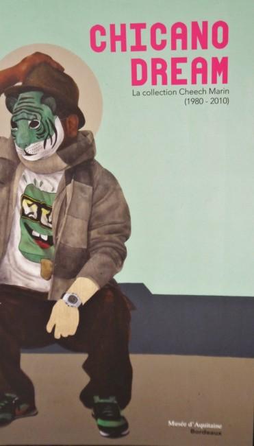 Album de l'exposition CHICANO DREAM , présentée au musée d'Aquitaine du 27 juin au 27 octobre 2014, dans le cadre du 50° anniversaire du jumelage entre Los Angeles et Bordeaux.