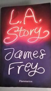 Couverture du livre de James Frey L.A. Story